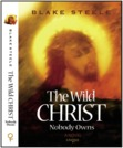 The Wild Christ Nobody Owns