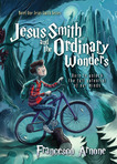 Excerpt from spiritual thriller JESUS SMITH AND THE ORDINARY WONDERS