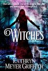Witches by Kathryn Meyer Griffith