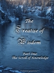 The Treatise of Wisdom: The Scroll of Knowledge