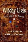 Witchy Girls  - The Rise to Power