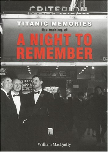 Titanic Memories: The Making of