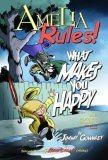 Amelia Rules! Volume 2: What Makes You Happy (Amelia Rules! #2)