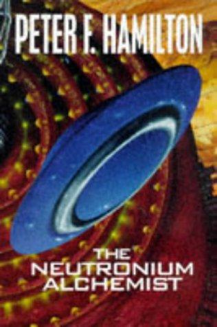 The Neutronium Alchemist (Night's Dawn, #2)