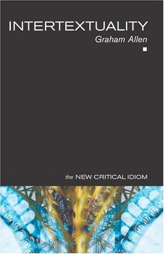 Intertextuality (New Critical Idiom)