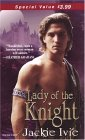Lady Of The Knight (Knights, #3;  The Brocade #4)