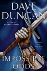 Impossible Odds (The King's Blades, #5)