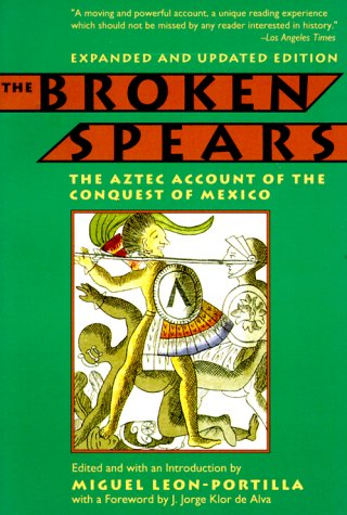The Aztec Account of the Conquest of Mexico - Miguel León-Portilla