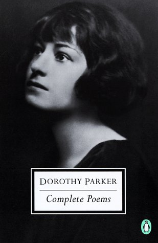 Dorothy parker doesn t want you