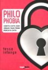 Philophobia: Cerita Cinta dari Orang yang Tidak Percaya Cinta