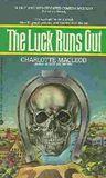 The Luck Runs Out (Peter Shandy, #2)