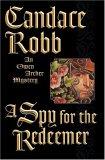 A Spy for the Redeemer (Owen Archer, #7)