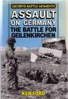 What I'm Reading - Assault on Germany: The Battle for Geilenkirchen