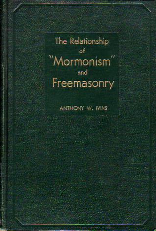 the relationship of mormonism and freemasonry