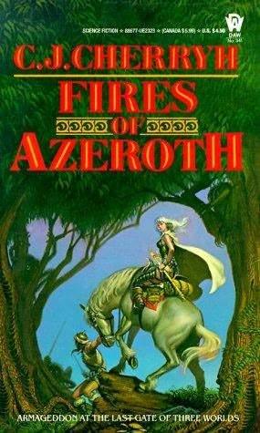 Fires of Azeroth (Morgaine & Vanye, #3)