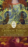 """The Crimson Thread: A Retelling of """"Rumpelstiltskin"""" (Once Upon a Time Fairytales)"""
