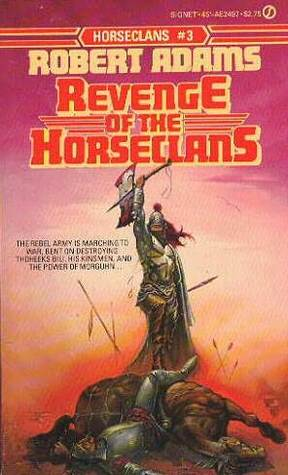 Revenge of the Horseclans (Horseclans, #3)
