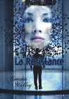 La Résistance by Gemma Malley