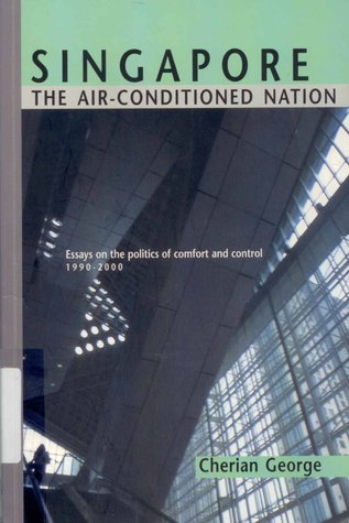 1990 2000 air comfort conditioned control essay nation politics singapore