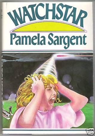 Watchstar (Watchstar #1) - Pamela Sargent