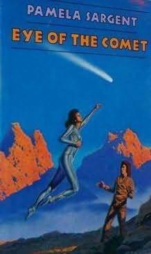 Eye of the Comet (Watchstar #2) - Pamela Sargent