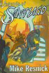 Legends of Santiago (Santiago, #1-2)
