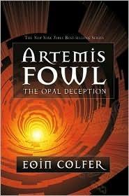 The Opal Deception (Artemis Fowl, #4)