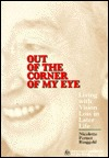 Out of the Corner of My Eye: Living with Vision Loss in Later Life
