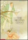 Selfish Giant by Oscar Wilde
