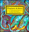 Elephants & Emus: And Other Animal Rhymes