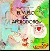 El Vuelo De Apolodoro