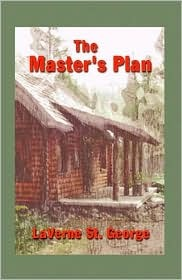The Master's Plan by LaVerne St. George