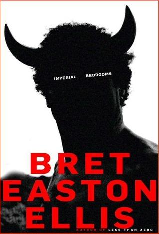 Imperial Bedrooms By Bret Easton Ellis Reviews
