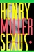 Sexus (The Rosy Crucifixion, #1) by Henry Miller