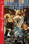 Barefoot Bride for Three (Bride Train, #1)