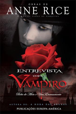 Entrevista Com O Vampiro (Crónicas dos Vampiros #1)