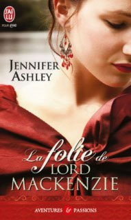La folie de Lord Mackenzie (Highland Pleasures, #1)