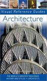 Architecture (Visual Reference Guides Series)