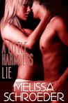 A Little Harmless Lie (Harmless, #4)