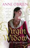 Virgin Widow: England's Forgotten Queen