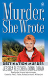 Destination Murder (Murder, She Wrote, #20)