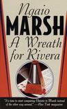 A Wreath for Rivera (Roderick Alleyn, #15)