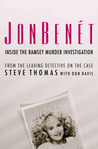 JonBenet: Inside the Ramsey Murder Investigation