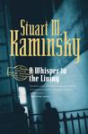 A Whisper to the Living (Porfiry Rostnikov, #16)