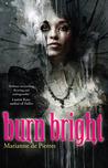 Burn Bright (Night Creatures, #1)