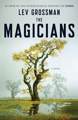The Magicians (The Magicians #1)