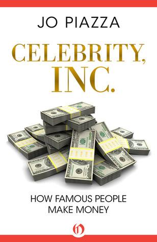 Amazon.com: Celebrity, Inc.: How Famous People Make Money ...
