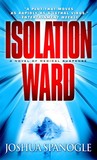 Isolation Ward (Nathaniel McCormick #1)
