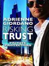 Risking Trust (Private Protectors, #1)