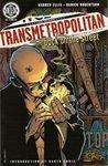 Transmetropolitan, Vol. 1: Back on the Street (Transmetropolitan, #1)
